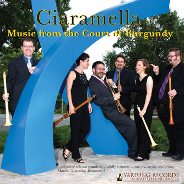 Yarlung Records Ciarmella Music from the Court of Burgandy